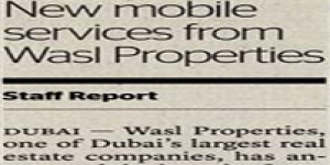 wasl properties Announces New Mobile Services to Enhance Customer Service