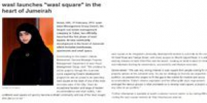 "wasl launches ""wasl square"" in the heart of Jumeirah"